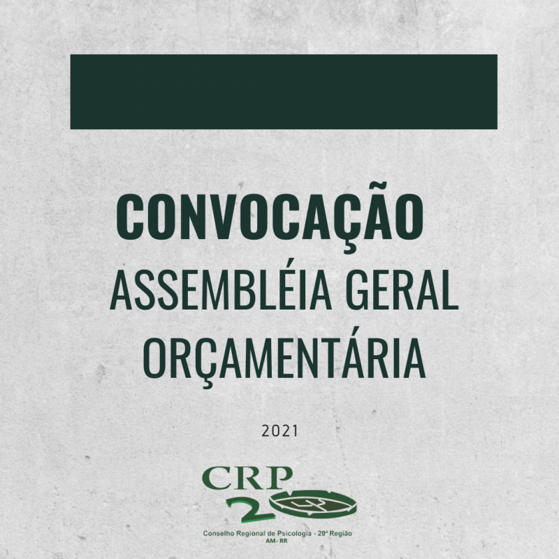 CONVOCAÇÃO ASSEMBLEIA GERAL ORÇAMENTÁRIA